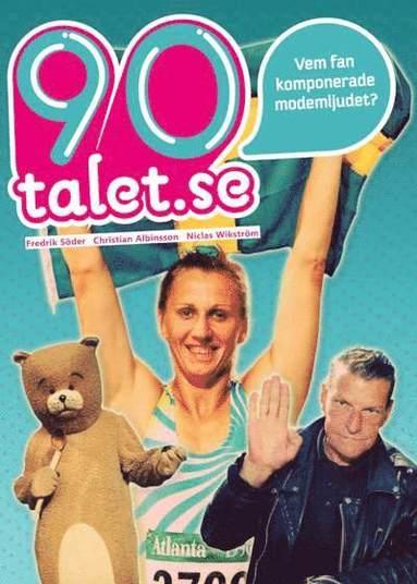 bokomslag 90-talet.se : eller vem fan komponerade modemljudet?