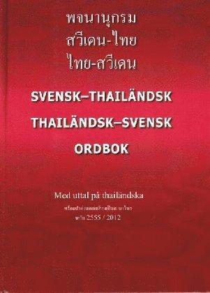bokomslag Photchananukrom sawiden-thai, thai-sawiden = Svensk-thailändsk / thailändsk-svensk ordbok : med uttal på thailändska