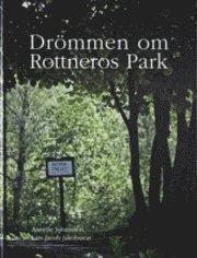 bokomslag Drömmen om Rottneros Park