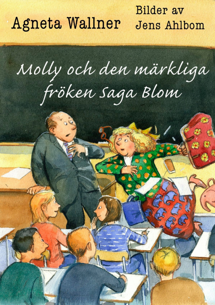 Molly och den märkliga fröken Saga Blom 1