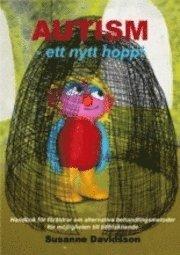 bokomslag Autism - ett nytt hopp