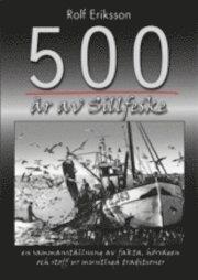 bokomslag 500 år av sillfeske [sillfiske]