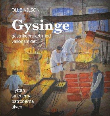bokomslag Gysinge : gästrikebruket med vallonsmidet