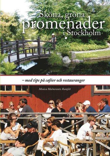 bokomslag Sköna, gröna promenader i Stockholm