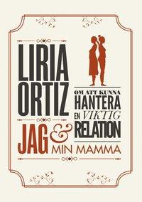 bokomslag Jag och min mamma