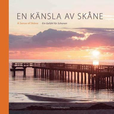 bokomslag En känsla av Skåne/ A sense of Skåne/ Ein Gefühl für Schonen