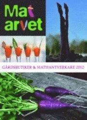 bokomslag Matarvet : gårdsbutiker och mathantverkare 2012
