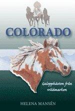 bokomslag Colorado : galopphästen från vildmarken