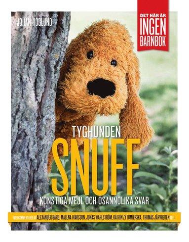 bokomslag Tyghunden Snuff : konstiga mejl och osannolika svar