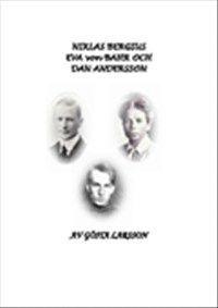 bokomslag Niklas Bergius, Eva von Bahr och Dan Andersson