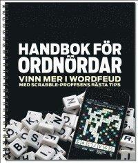 bokomslag Handbok för ordnördar. Vinn mer i Wordfeud med Scrabble-proffsens bästa tip