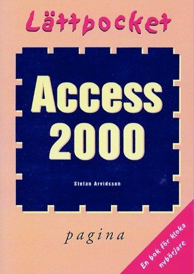 bokomslag Lättpocket om Access 2000