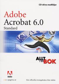 bokomslag Allt i en bok Adobe Acrobat 6.0 Standard