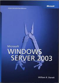 bokomslag Microsoft Windows Server 2003 administratörshandboken
