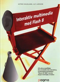bokomslag Interaktiv multimedia med Flash 8