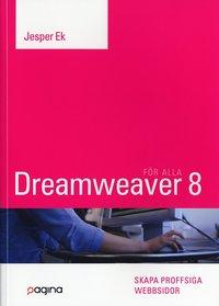 bokomslag Dreamweaver 8 för alla : skapa proffsiga webbsidor