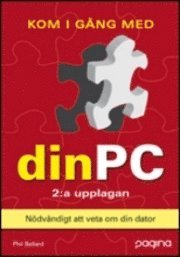 bokomslag Kom igång med din PC , 2:a uppl