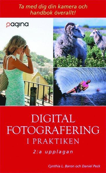 bokomslag Digital fotografering i praktiken, 2:a uppl