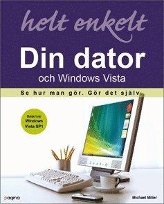 bokomslag Din dator och Windows Vista helt enkelt