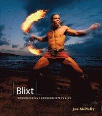 bokomslag Blixt - fotografering i kamerablixtens ljus