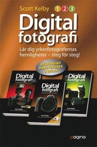 bokomslag Digitalfotografi : lär dig yrkesfotografernas hemligheter - steg för steg (Paketutgåva 3 delar)
