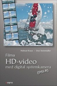 bokomslag Filma HD Video med digital systemkamera