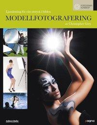 bokomslag Modellfotografering : ljussättning för rätt uttryck i bilden