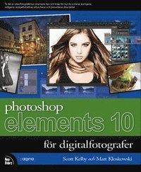 bokomslag Photoshop Elements 10 för digitalfotografer