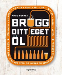 bokomslag Brygg ditt eget öl