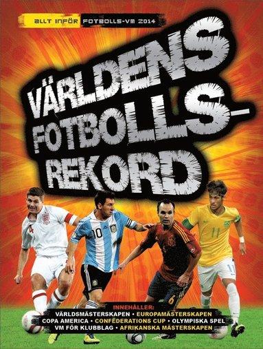 bokomslag Världens fotbollsrekord 2014