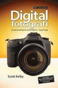 bokomslag Digitalfotografi : lär dig yrkesfotografernas hemligheter - steg för steg. D 1