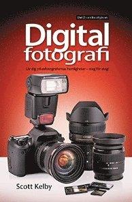 bokomslag Digitalfotografi : lär dig yrkesfotografernas hemligheter - steg för steg. D. 2