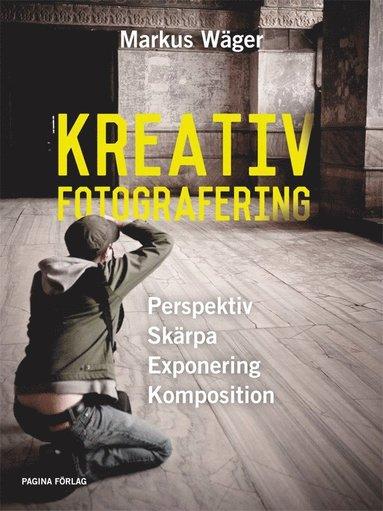 bokomslag Kreativ Fotografering
