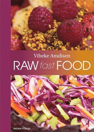 bokomslag Raw Fast Food