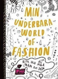 bokomslag Min underbara World of Fashion : Rita och måla. Skapa och dröm