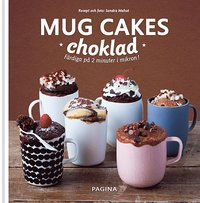 bokomslag Mug Cakes choklad : Färdiga på 2 minuter i mikron!