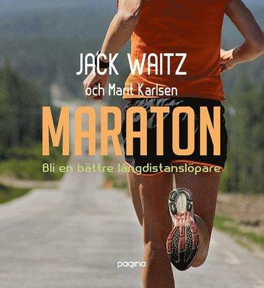 bokomslag Maraton - Bli en bättre långdistanslöpare