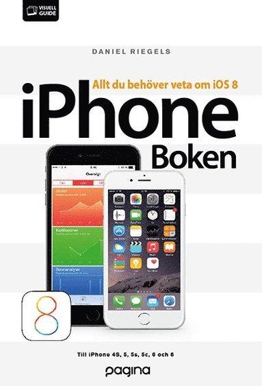 bokomslag iPhone-boken : allt du behöver veta om iOS 8
