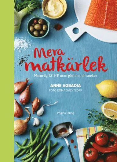 bokomslag Mera matkärlek : naturlig LCHF utan gluten och socker