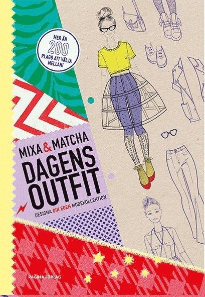 Mixa och matcha dagens outfit - Designa din egen modekollektion 1