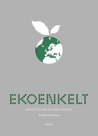 bokomslag Ekoenkelt : vägen till en hållbar livsstil