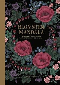 bokomslag Blomstermandala : målarbok med 20 illustrationer att färglägga, rama in och