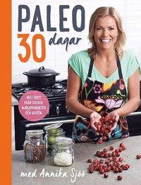 bokomslag Paleo : 30 dagar med Annika Sjöö