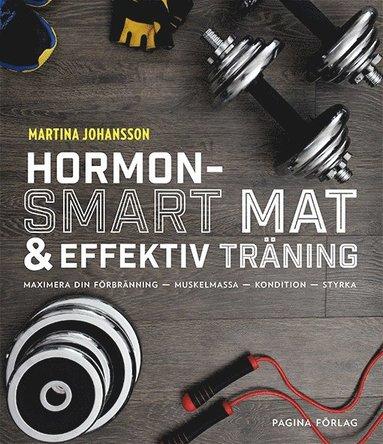 bokomslag Hormonsmart mat och effektiv träning