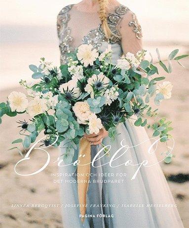 bokomslag Bröllop: inspiration för det moderna brudparet