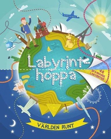 bokomslag Labyrinthoppa : världen runt