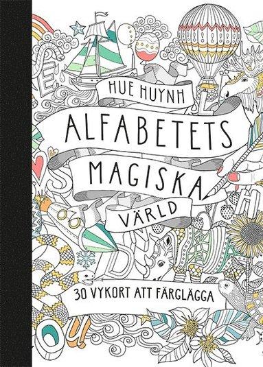 bokomslag Alfabetets magiska värld - 30 vykort att färglägga