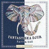 bokomslag Fantastiska djur : natt & Dag färgläggningsbok
