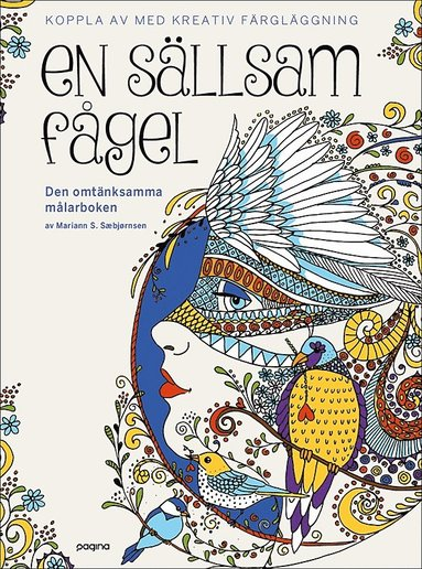 bokomslag En sällsam fågel - Den omtänksamma målarboken