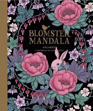 bokomslag Blomstermandala - målarbok